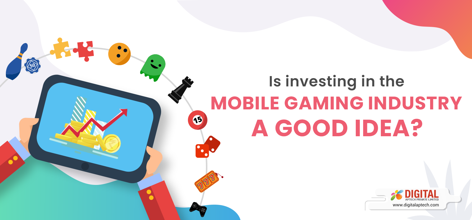 3 Compelling Reasons to Invest in the Mobile Gaming Industry
