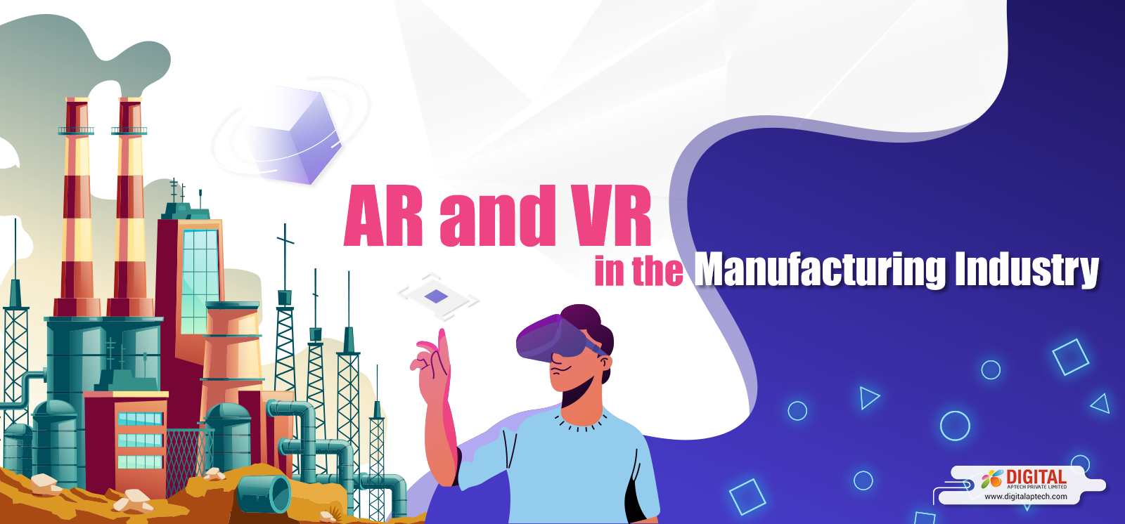 How Can AR and VR Help the Manufacturing Industry?