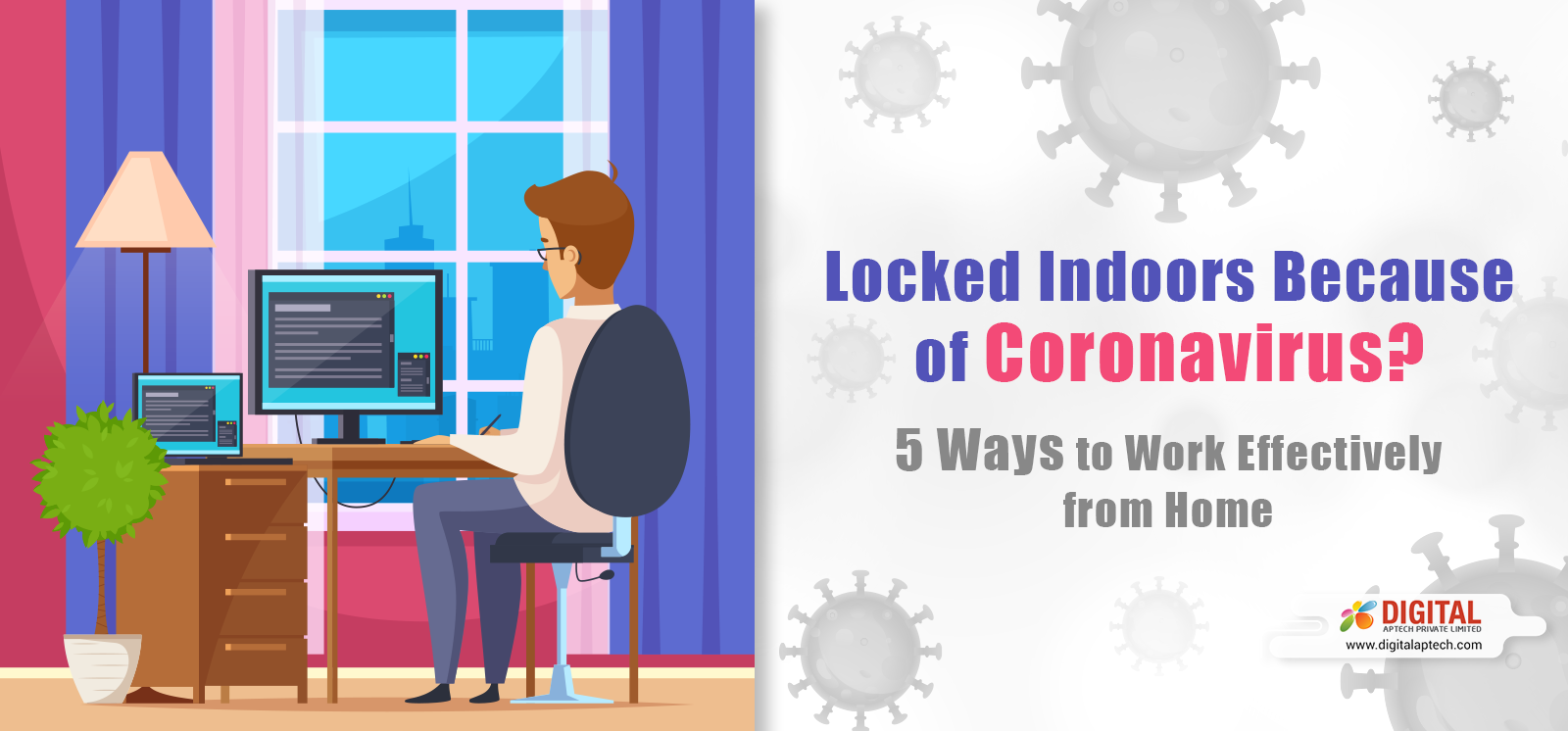 Locked Indoors Because of Coronavirus?  5 Ways to Work Effectively from Home