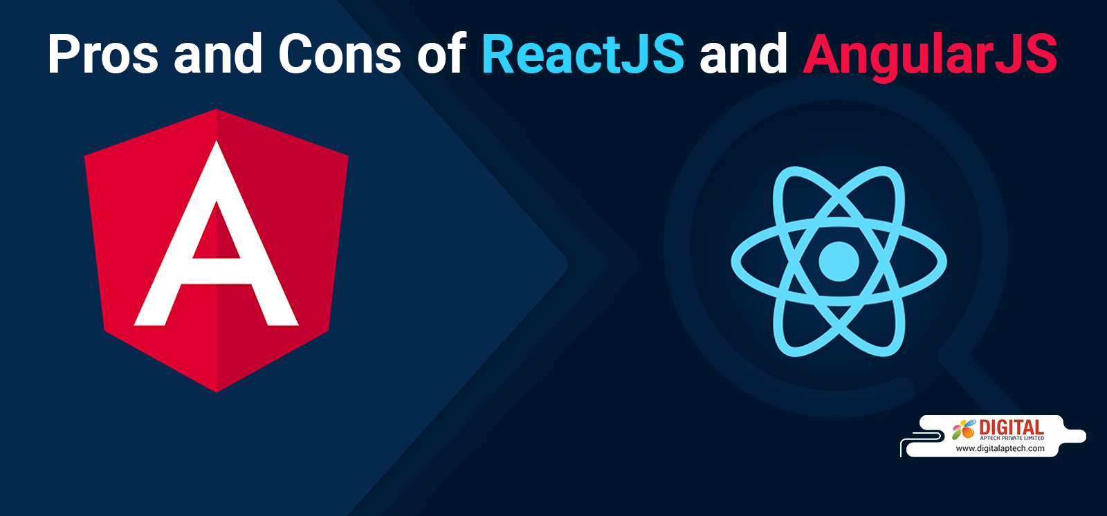 Pros and Cons of ReactJS and AngularJS