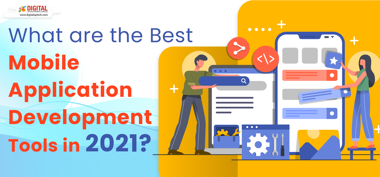 What are the Best Mobile Application Development Tools 2021?