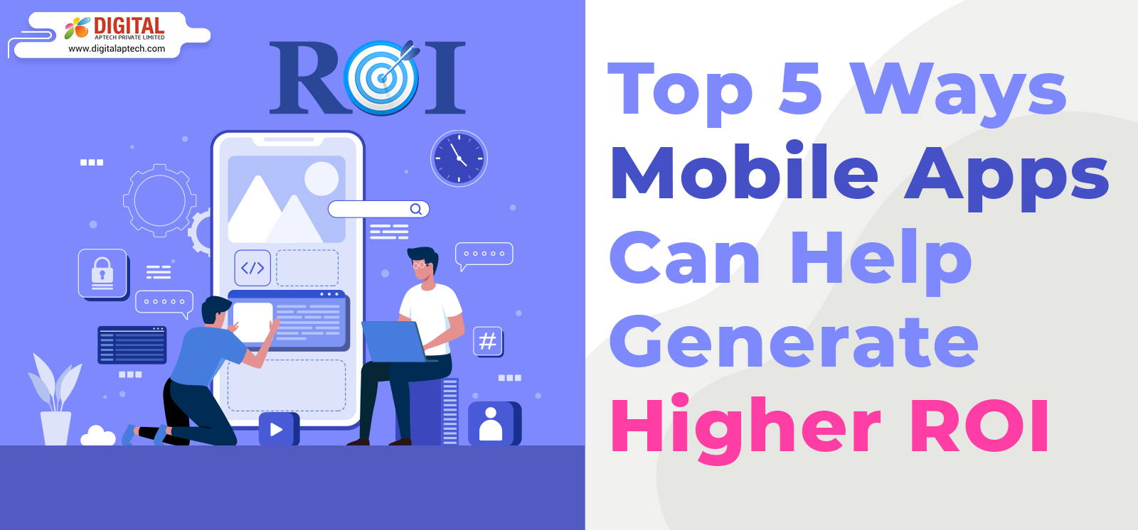 Top 5 Ways Mobile Apps Can Help Generate Higher ROI