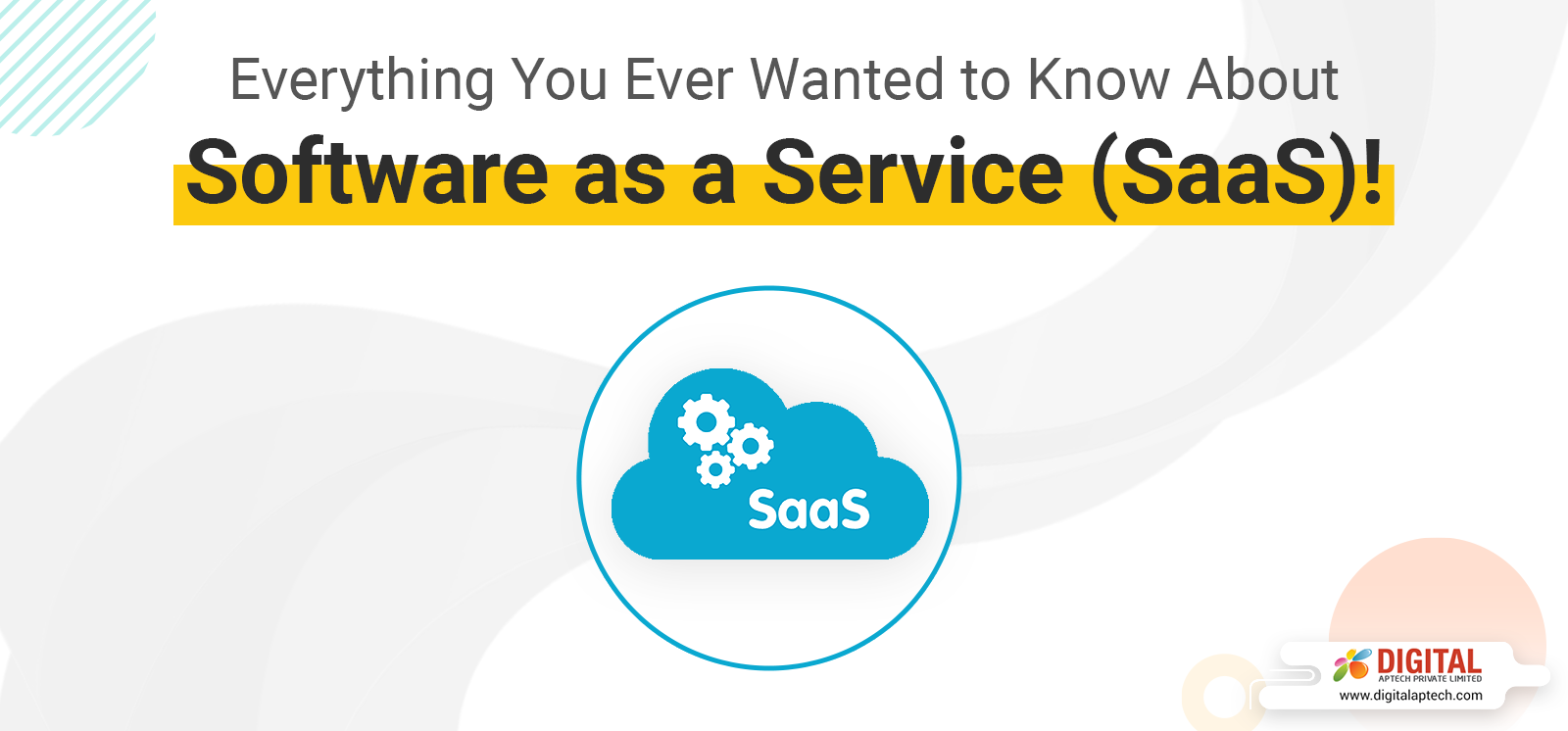 Everything You Ever Wanted to Know About Software as a Service (SaaS)!