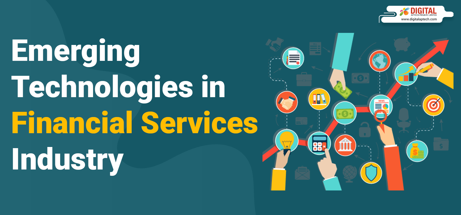 Emerging Technologies in Financial Services Industry: Top 7 trends