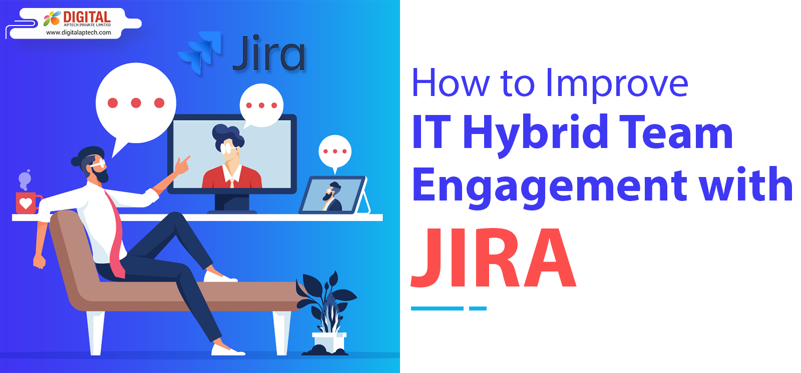 How to Improve IT Hybrid Team Engagement with JIRA