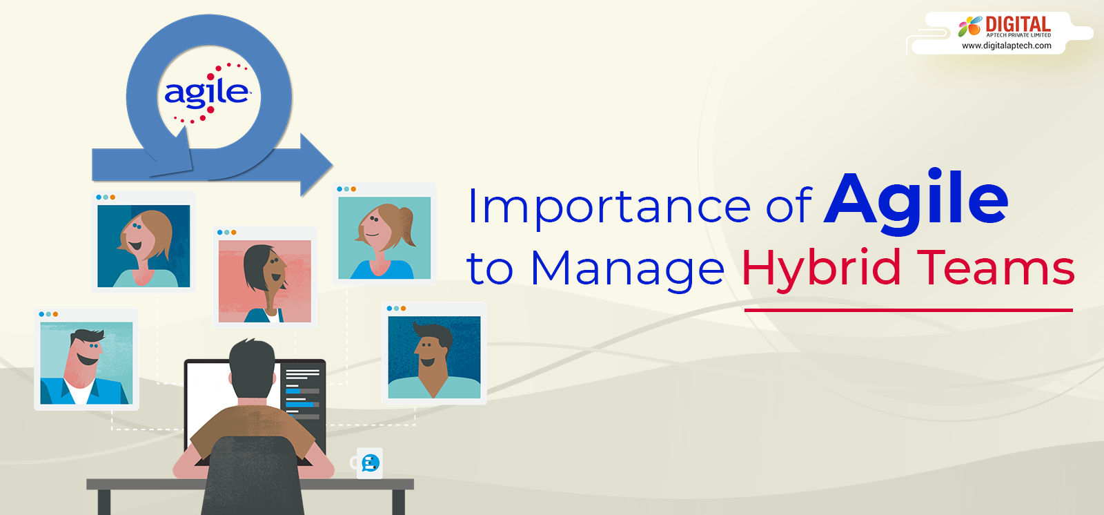 Importance of Agile to Manage Hybrid Teams