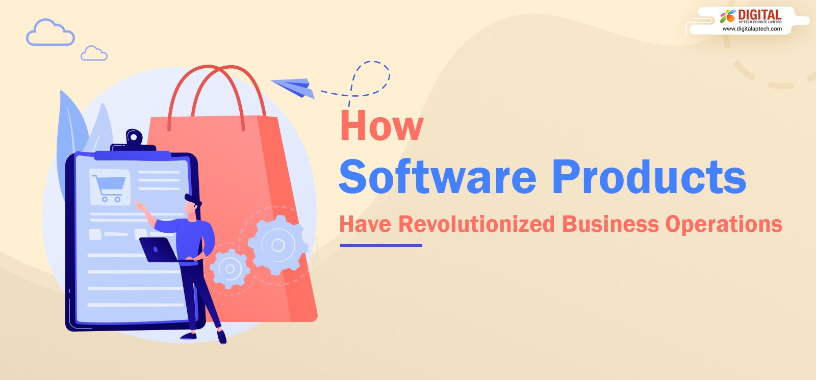 How Software Products Have Revolutionized Business Operations