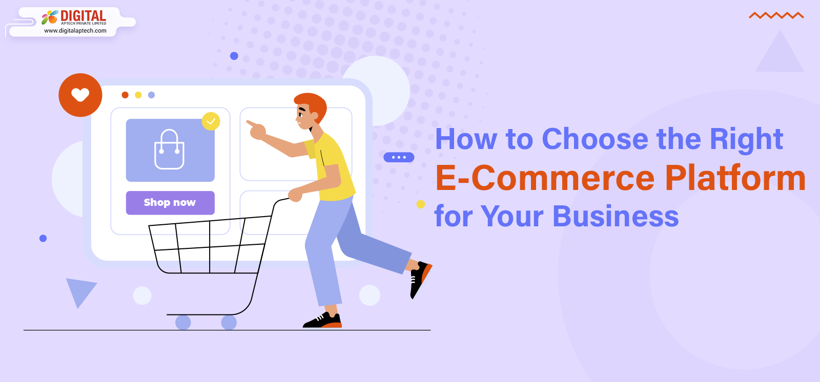How to Choose the Right E-Commerce Platform for Your Business