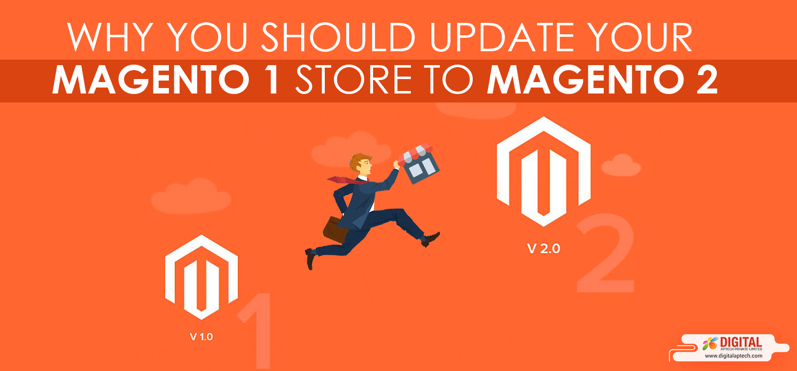 Why You Should Update Your Magento 1 Store to Magento 2