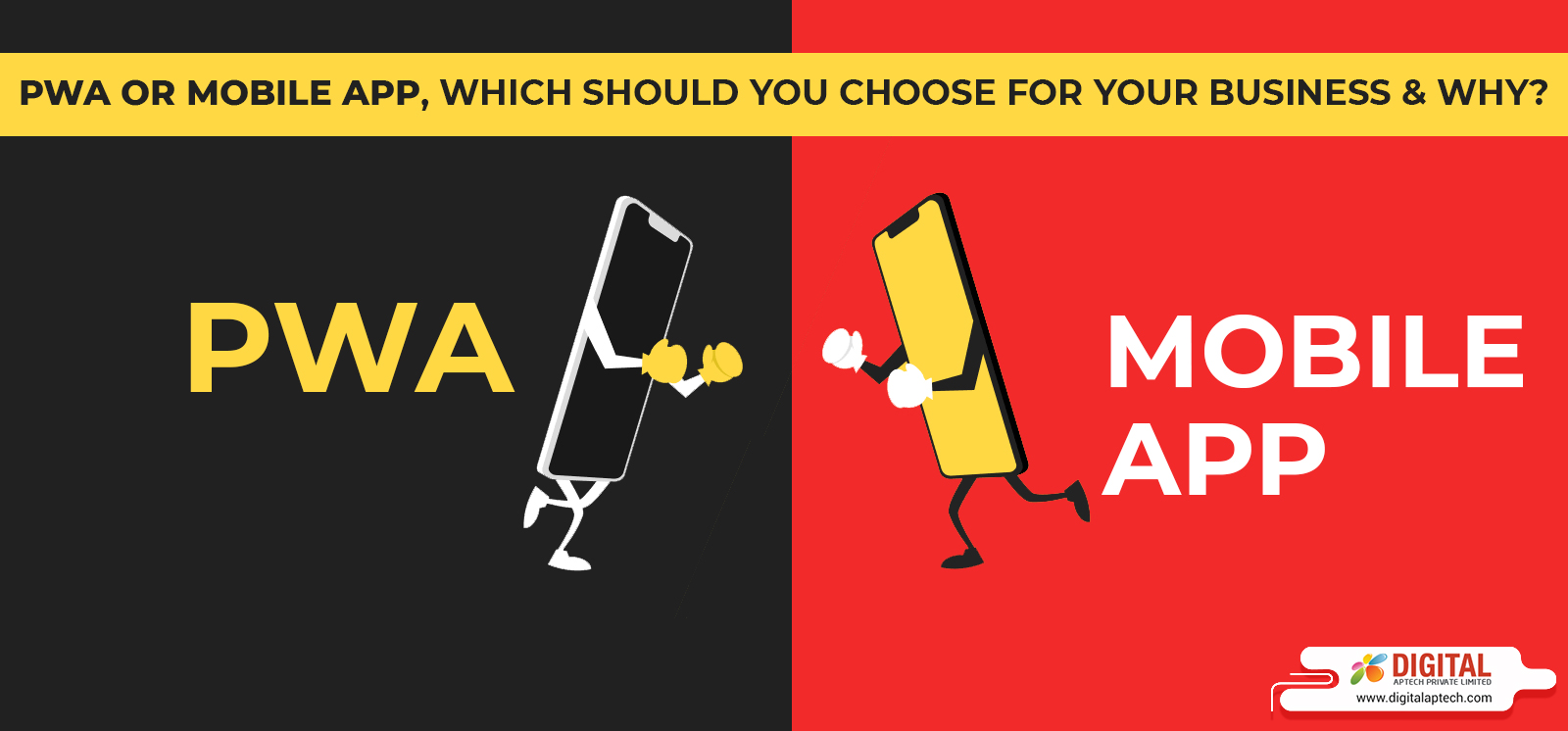 PWA or Mobile App, Which Should You Choose for Your Business & Why?