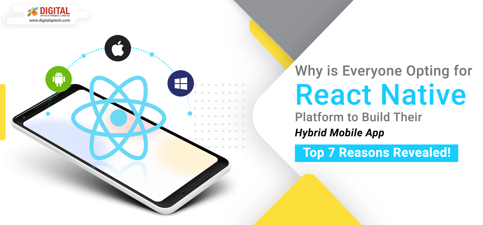 Why is Everyone Opting for React Native Platform to Build Their Hybrid Mobile App: Top 7 Reasons Revealed!